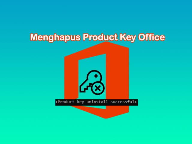 Cara menghapus product key Microsoft Office melalui CMD