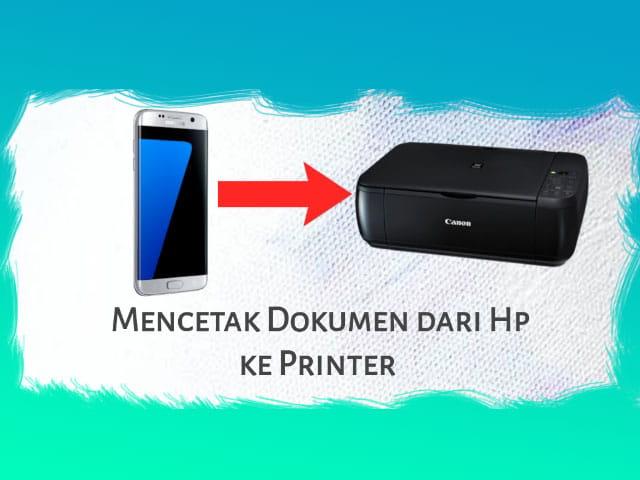 Mencetak Dokumen dari Hp ke Printer