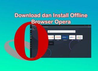 Cara download dan install web browser Opera di Laptop Windows