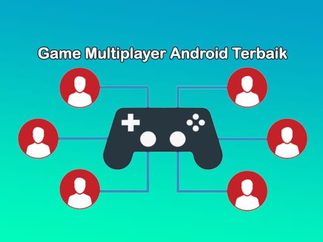 game multiplayer terbaik di Android