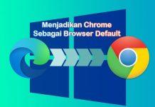 cara membuat chrome menjadi default browser di Windows 10