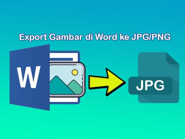 cara menyimpan foto dari word ke jpg