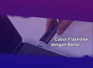 Cara mencabut flashdisk dengan benar dari Laptop Windows