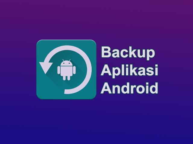cara backup aplikasi android menjadi file apk ke memori card