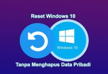 cara reset pc windows 10 tanpa kehilangan data