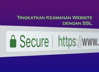 tingkatkan keamanan website anda dengan memasang SSL