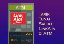 Cara tarik tunai saldo LinkAja di mesin ATM BRI, BNI, Mandiri, dan BTN