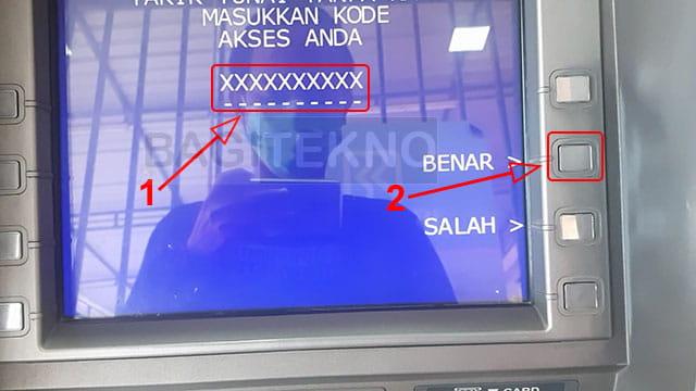 Masukkan kode penarikan di mesin ATM BRI, Mandiri, dan BTN